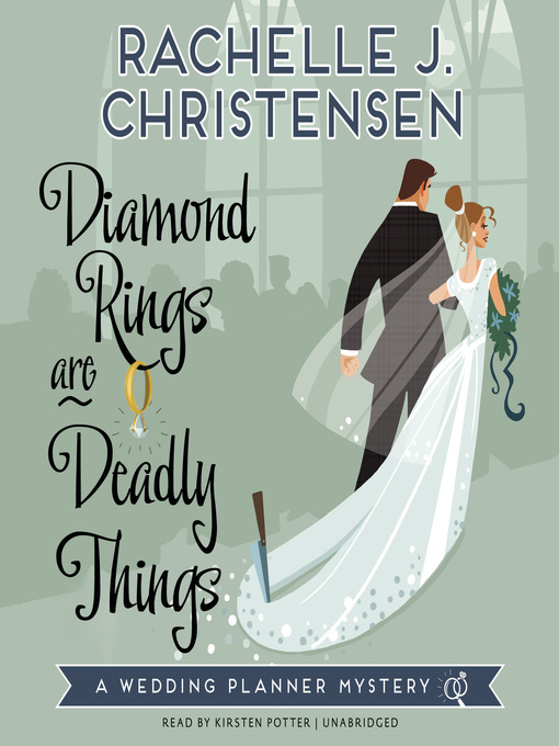 Title details for Diamond Rings Are Deadly Things by Rachelle J. Christensen - Available