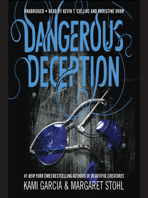Title details for Dangerous Deception by Kami Garcia - Available