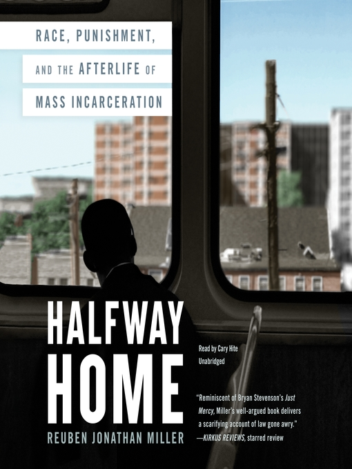 Title details for Halfway Home by Reuben Jonathan Miller - Available