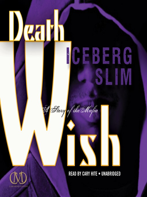 Title details for Death Wish by Iceberg Slim - Wait list