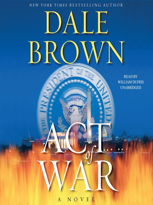 Title details for Act of War by Dale Brown - Available