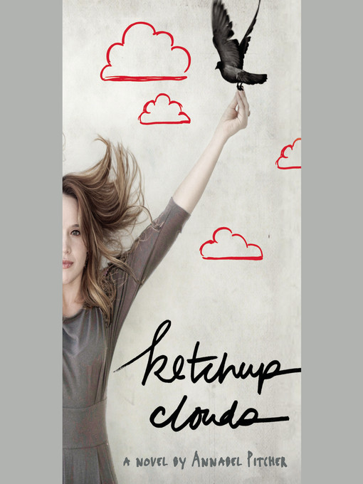 Title details for Ketchup Clouds by Annabel Pitcher - Available