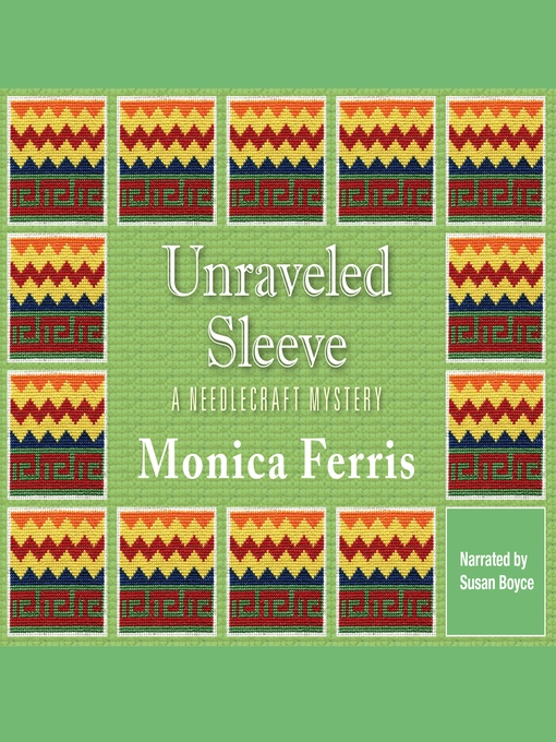 Title details for Unraveled Sleeve by Monica Ferris - Wait list