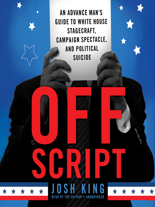 Title details for Off Script by Josh King - Available