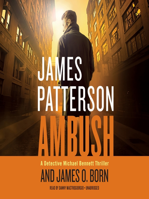 Title details for Ambush by James Patterson - Wait list