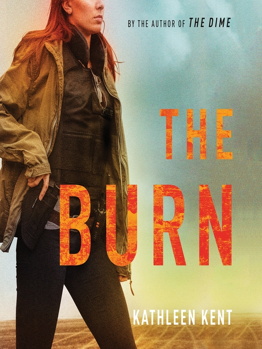Title details for The Burn by Kathleen Kent - Wait list
