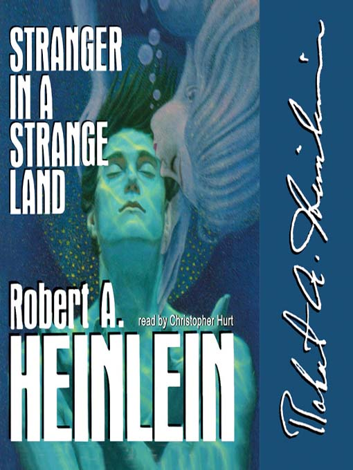 Title details for Stranger in a Strange Land by Robert A. Heinlein - Available