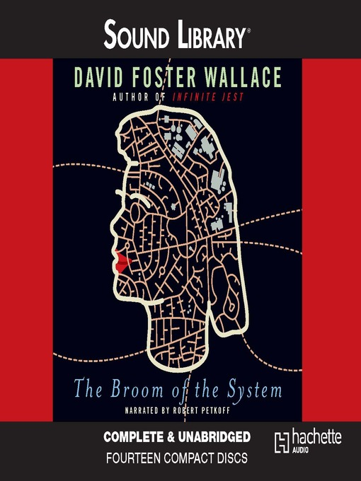Title details for The Broom of the System by David Foster Wallace - Available