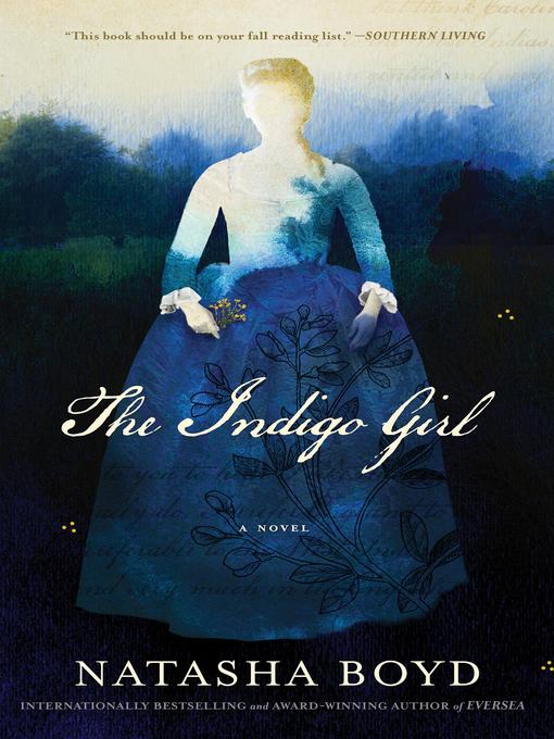 Title details for The Indigo Girl by Natasha Boyd - Wait list