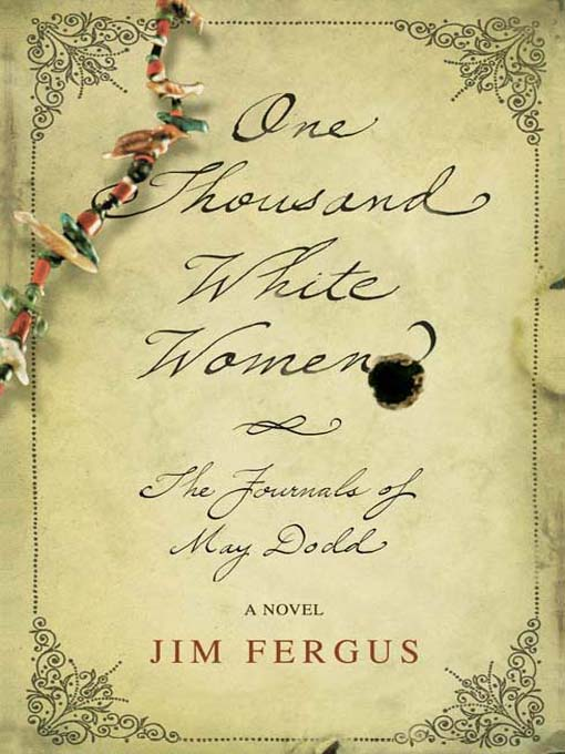 Title details for One Thousand White Women by Jim Fergus - Available