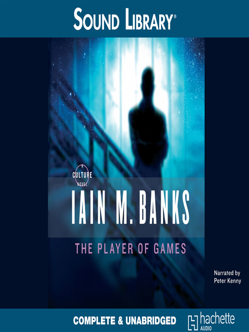 Title details for The Player of Games by Iain Banks - Wait list
