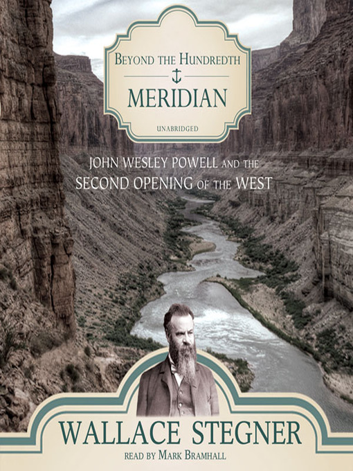Title details for Beyond the Hundredth Meridian by Wallace Stegner - Available