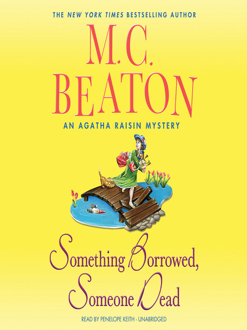 Title details for Something Borrowed, Someone Dead by M. C. Beaton - Available