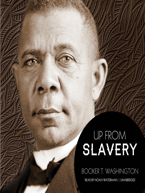 Title details for Up from Slavery by Booker T. Washington - Available