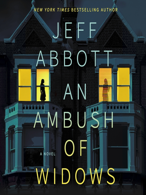 Title details for An Ambush of Widows by Jeff Abbott - Wait list