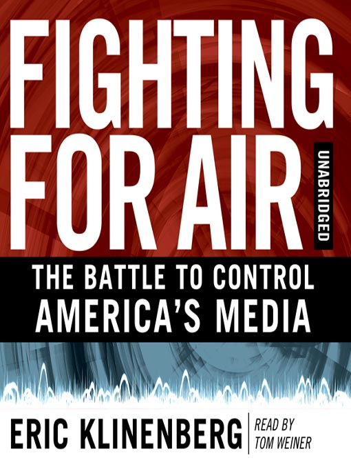 Title details for Fighting for Air by Eric Klinenberg - Wait list