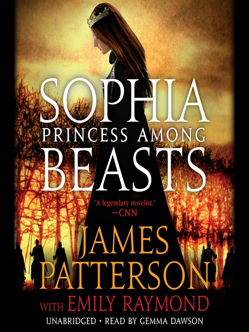 Title details for Sophia, Princess among Beasts by James Patterson - Wait list