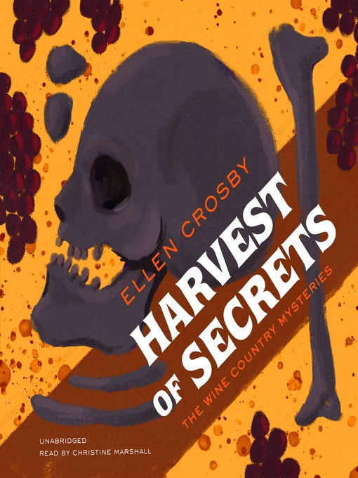 Title details for Harvest of Secrets by Ellen Crosby - Wait list