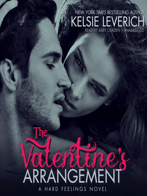 Title details for The Valentine's Arrangement by Kelsie Leverich - Available