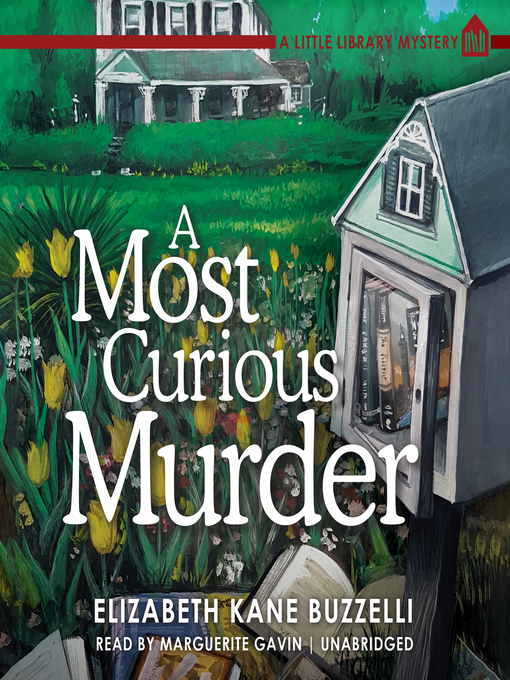 Title details for A Most Curious Murder by Elizabeth Kane Buzzelli - Available