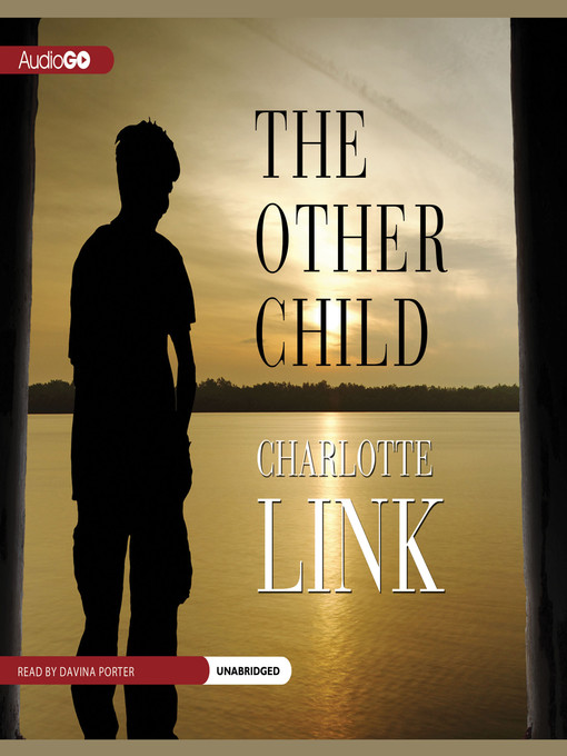 Title details for The Other Child by Charlotte Link - Wait list