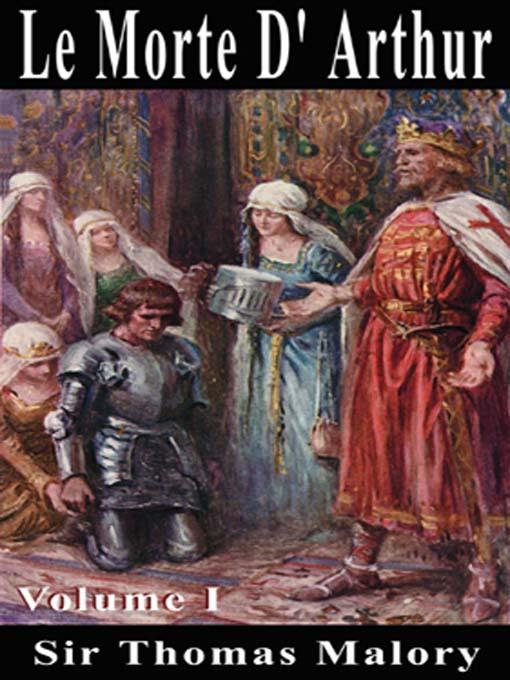 the chivalric code of le morte darthur by sir thomas malory Le morte darthur (norton critical editions) [sir thomas malory  of a chivalric ideal (sir thomas malory: le morte darthur, cambridge.