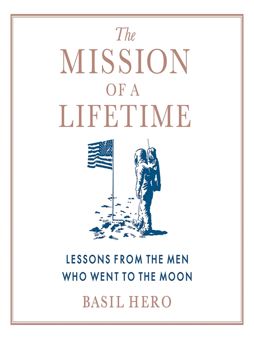 Title details for The Mission of a Lifetime by Basil Hero - Wait list
