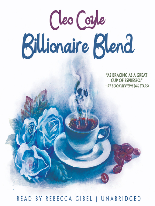 Title details for Billionaire Blend by Cleo Coyle - Available