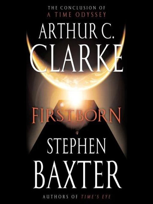 Title details for Firstborn by Arthur C. Clarke - Available