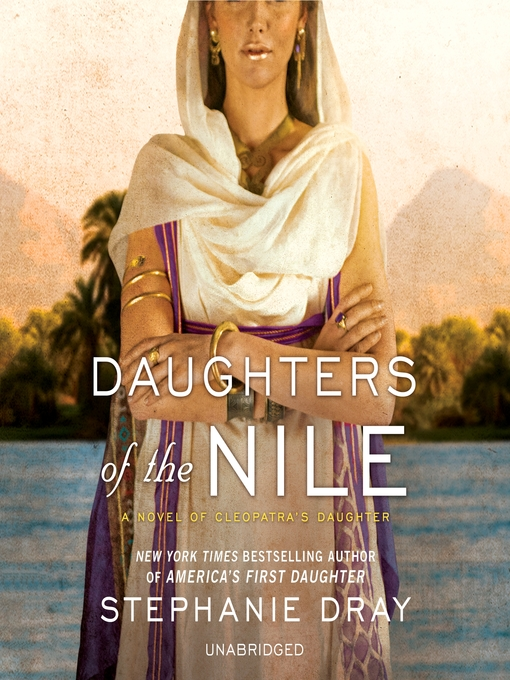 Title details for Daughters of the Nile by Stephanie Dray - Wait list