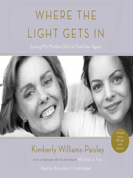 Title details for Where the Light Gets In by Kimberly Williams-Paisley - Available