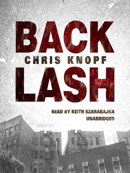 Title details for Back Lash by Chris Knopf - Wait list
