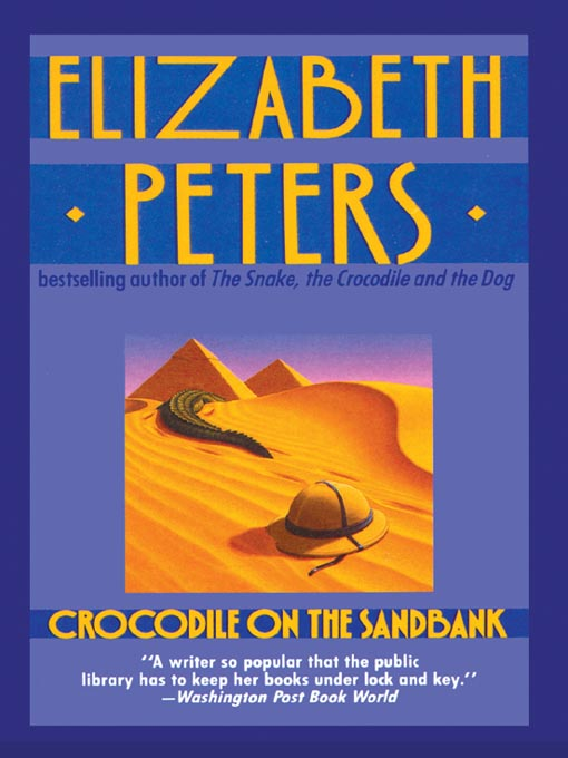 Title details for Crocodile on the Sandbank by Elizabeth Peters - Wait list