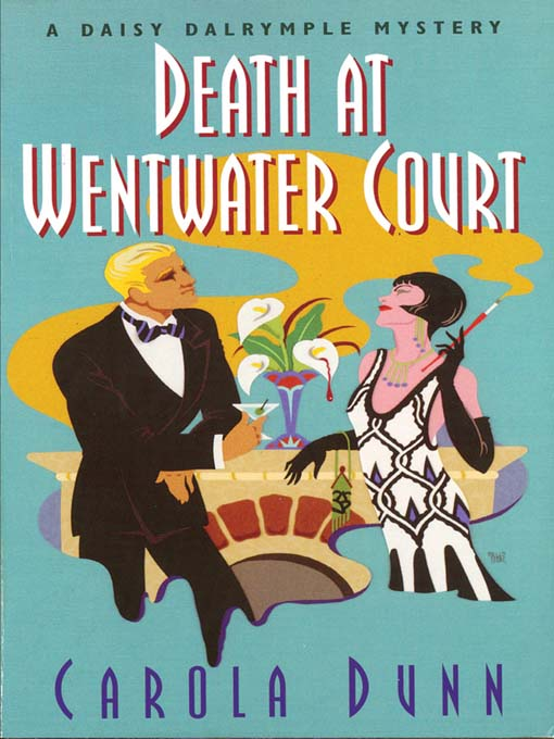 Title details for Death at Wentwater Court by Carola Dunn - Available