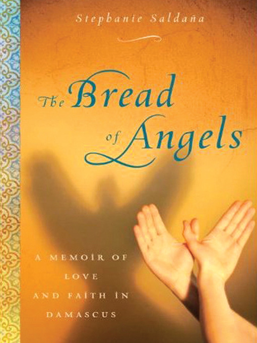 Title details for The Bread of Angels by Stephanie Saldaña - Available