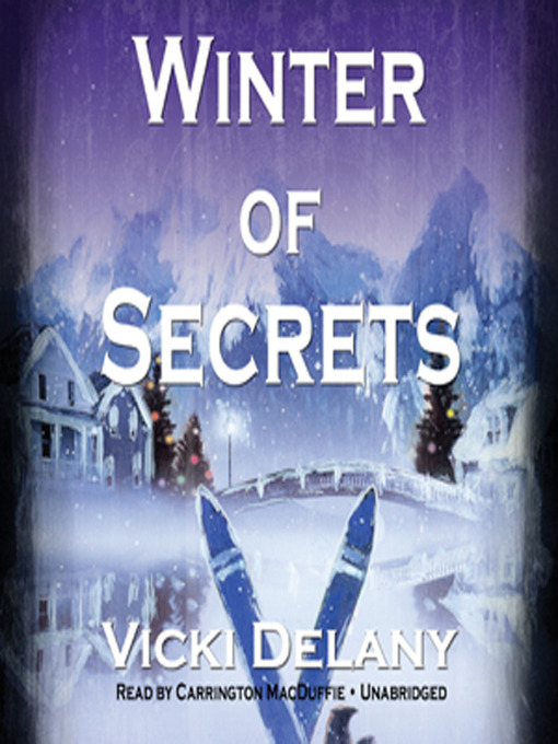 Title details for Winter of Secrets by Vicki Delany - Wait list