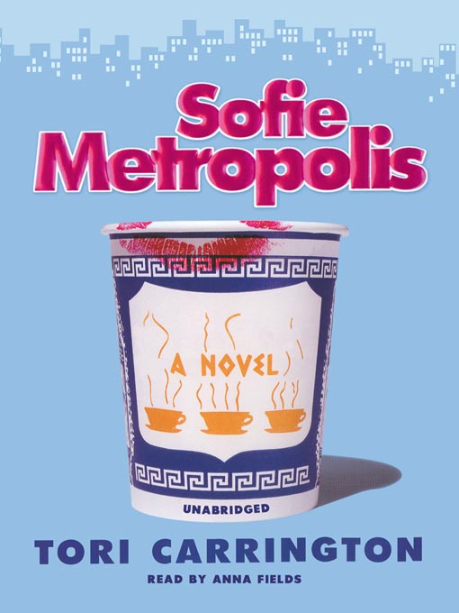 Title details for Sofie Metropolis by Tori Carrington - Available