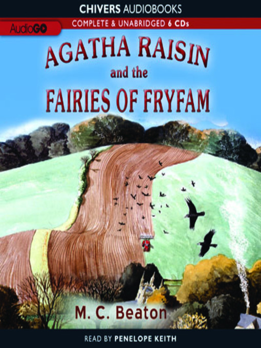 Title details for Agatha Raisin and the Fairies of Fryfam by M. C. Beaton - Available