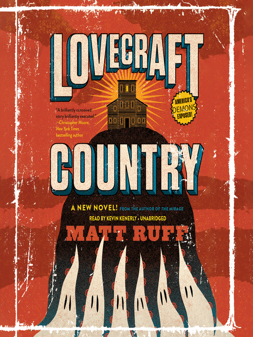 Title details for Lovecraft Country by Matt Ruff - Available