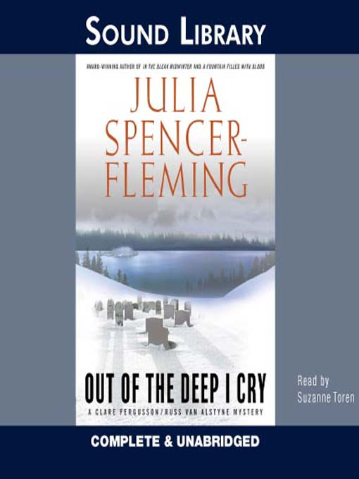 Title details for Out of the Deep I Cry by Julia Spencer-Fleming - Wait list