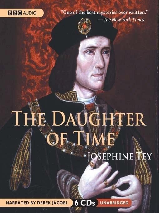 Title details for The Daughter of Time by Josephine Tey - Available