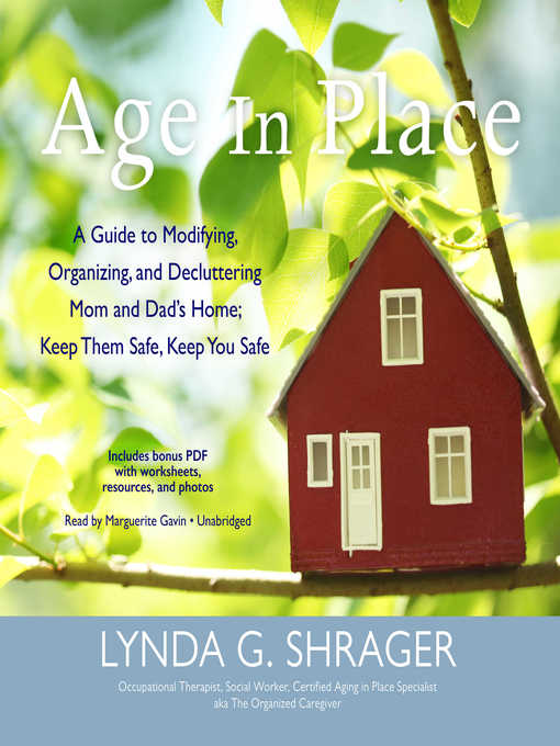 Title details for Age in Place by Lynda G. Shrager - Available