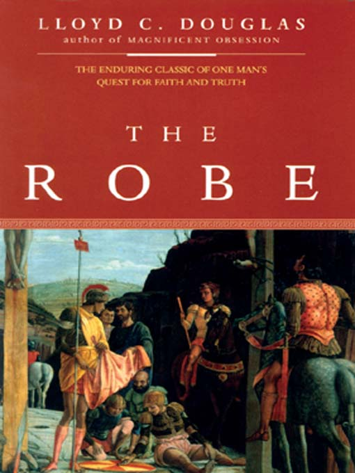 Title details for The Robe by Lloyd C. Douglas - Available