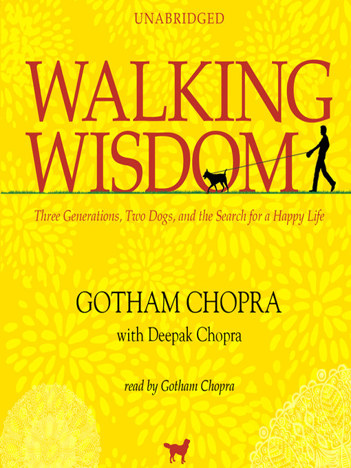 Title details for Walking Wisdom by Gotham Chopra - Available