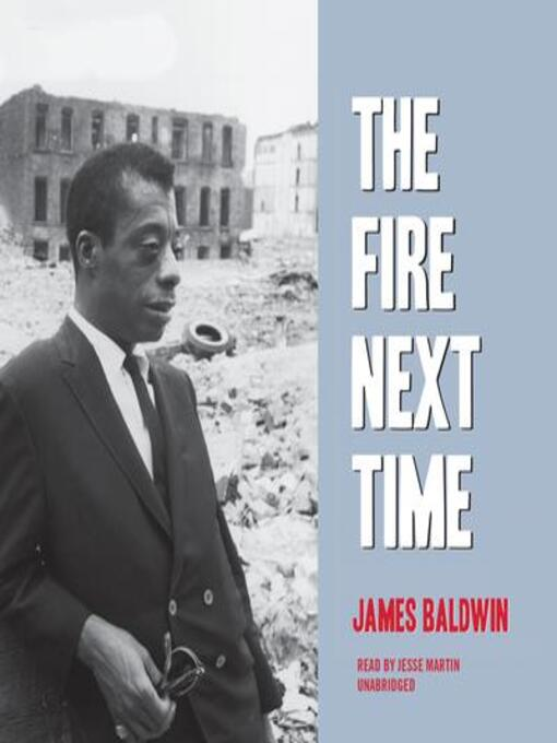 Title details for The Fire Next Time by James Baldwin - Wait list