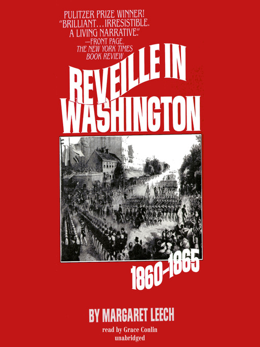 Title details for Reveille in Washington by Margaret Leech - Available