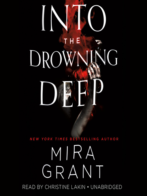 Title details for Into the Drowning Deep by Mira Grant - Available