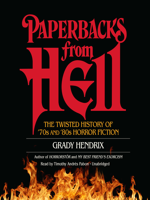 Title details for Paperbacks from Hell by Grady Hendrix - Available
