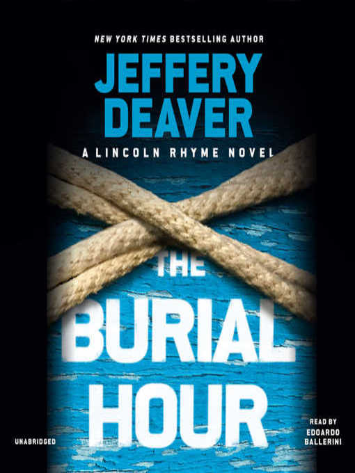 Title details for The Burial Hour by Jeffery Deaver - Wait list