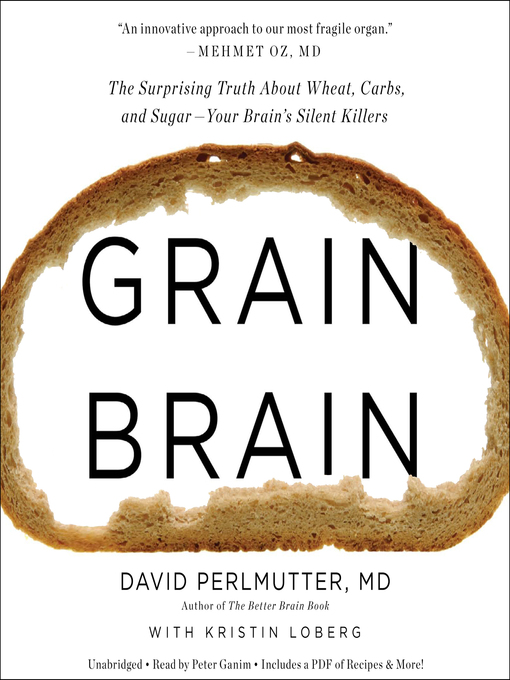 Title details for Grain Brain by David Perlmutter, MD - Available